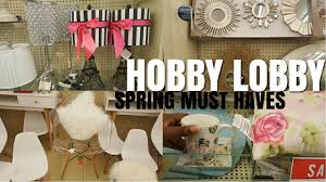 2017 high fashion spring style home office decor at hobby lobby 2017 high fashion spring style home office decor at hobby lobby youtube
