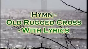 The Old Rugged Cross Lyrics Alan Jackson The Old Rugged Cross Church Hymn With Lyrics Karaoke Youtube
