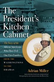 Kitchen Cabinet Photos The President U0027s Kitchen Cabinet Adrian Miller University Of