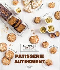 livre de cuisine gastronomique achat vente livres livre patisserie autrement tunisie