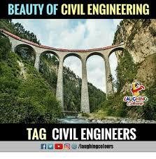 Civil Engineering Meme - beauty of civil engineering laughing tag civil engineers
