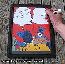 Robin Meme - batman slapping robin meme dry erase board forever cool stuff