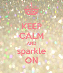 keep calm and sparkle on keep calm and pinterest