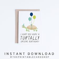 Printable Birthday Cards With Turtles | printable birthday cards funny turtle birthday cards instant
