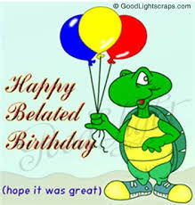 best 25 belated happy birthday wishes ideas on pinterest happy