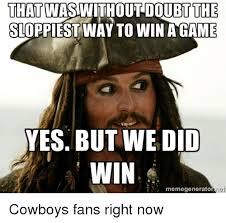 Cowboys Win Meme - 25 best memes about cowboys fans cowboys fans memes