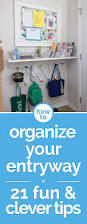 21 tips for how to organize your entry way organizing