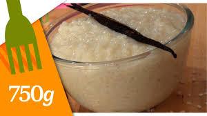 750g recette de cuisine recette de riz au lait parfumé 750 grammes