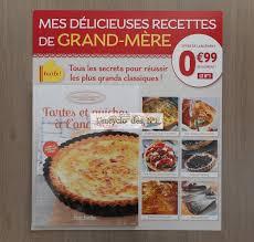 recette de cuisine grand mere n 1 mes délicieuses recettes de grand mère test l encyclo des n 1