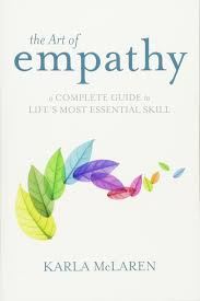 the art of empathy a complete guide to life u0027s most essential