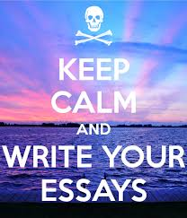 KEEP CALM AND WRITE YOUR ESSAYS Poster   jiaweidai   Keep Calm o Matic Keep Calm o Matic