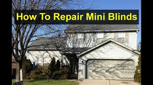 How To Fix Mini Blinds How To Fix A Broken Bent Or Damaged Horizontal Mini Blind