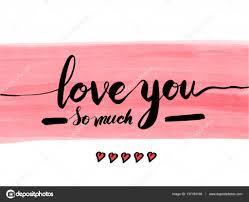 imagenes de i love you so much te amo tanto vector letras texto escrito a mano sobre fondo rosa
