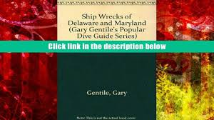 Delaware snorkeling images Read book shipwrecks of delaware and maryland gary gentile s jpg