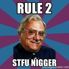 Stfu Meme Generator - rule 2 stfu nigger if it flies it dies meme generator