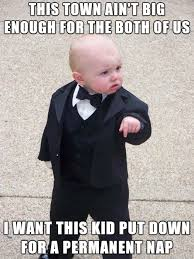 Boss Meme - response the the new mob boss baby picture meme on imgur