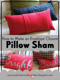 Make An Envelope How To Make An Envelope Closure Pillow Sham How To Make A Pillow