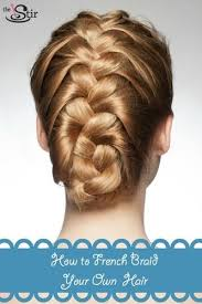 show pix of braid how to french braid your own hair in 11 easy steps photos cafemom