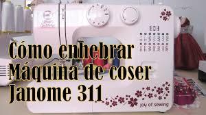 cómo enhebrar máquina de coser janome 311 1008 2008 sewmini