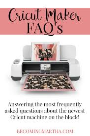 Faq Cricut Maker Faqs Answering The 10 Most Frequently Asked Questions