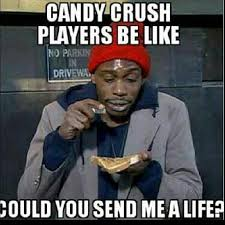 Meme Candy - 85 best candy crush images on pinterest candy crush humor funny