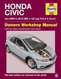 haynes workshop repair manual for honda civic jan u002706 u002712 55 to