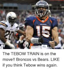 Tebowing Meme - lo the tebow train is on the move broncos vs bears like if you