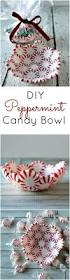 diy peppermint candy bowl the perfect and easiest diy