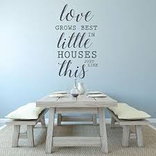 Wall Quotes For Living Room by Amazon Com Family Love Love Grows Best In Little Houses Just
