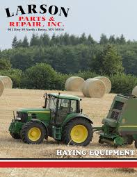 haying equipment 2015 by larson parts u0026 repair inc issuu