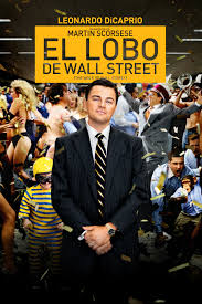 The Wolf of Wall Street (El lobo de Wall Street)