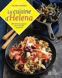 livre cuisine portugaise livre la cuisine d helena 80 recettes portugaises pour ensoleiller