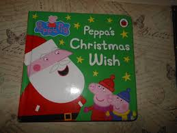 christmas wish book peppa pig peppa s christmas wish book