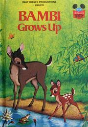 walt disney productions presents bambi grows open library
