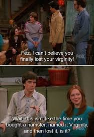 That 70s Show Meme - 20 that 70s show burns that would set off your smoke alarm