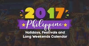 2017 philippine holidays festivals and long weekends calendar