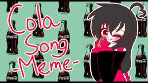 Memes Coca Cola - cola song meme youtube