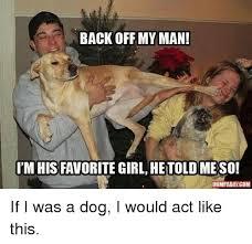 My Man Meme - 25 best memes about back off my man back off my man memes
