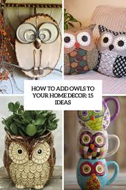 Your Home Decor by How To Add Owls To Your Home Decor 15 Ideas Shelterness