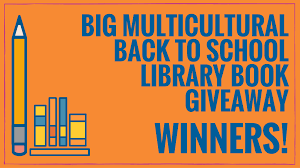 winners big multicultural book giveaway for libraries kidlit tv