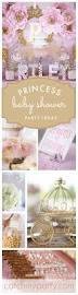 Welcome Home Baby Party Decorations by 25 Best Princess Baby Showers Ideas On Pinterest Baby Princess