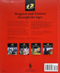weapons u0026 armour through ages the history detective investigates