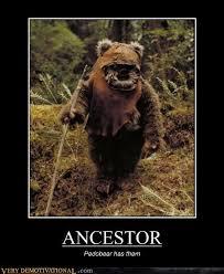 Ewok Memes - ancestor very demotivational demotivational posters very