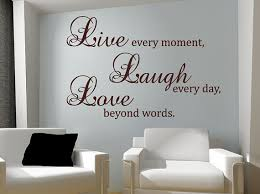 Wall Quotes For Living Room by 100 Best Live Laugh Love Images On Pinterest Words Famous