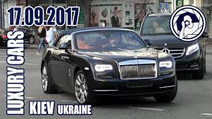 luxury cars rolls royce luxury cars in kiev 17 09 17 rolls royce dawn youtube
