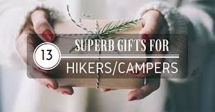13 superb gifts for hikers cers you can buy 5 for me