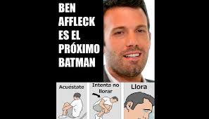 Ben Affleck Batman Meme - batman elecci祿n de ben affleck desata la burla de fans con memes