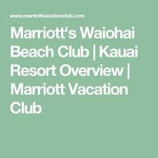 Marriott Waiohai Beach Club Floor Plan Best 20 Marriott Vacation Club Ideas On Pinterest Aruba Beach