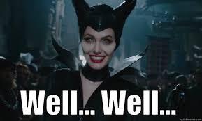 Maleficent Meme - maleficent well well quickmeme