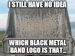 Black Metal Meme Generator - https i imgflip com isdbt jpg metal memes pinterest memes